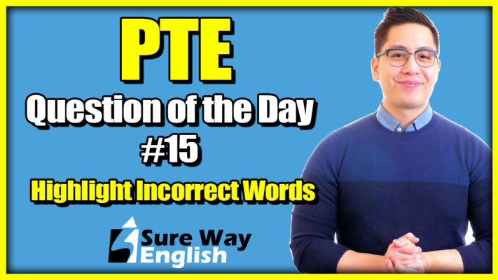 PTE Listening Highlight incorrect words Question of the Day # 15
