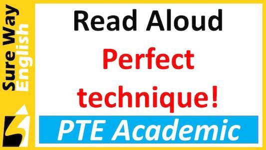 PTE Read Aloud Perfect Technique