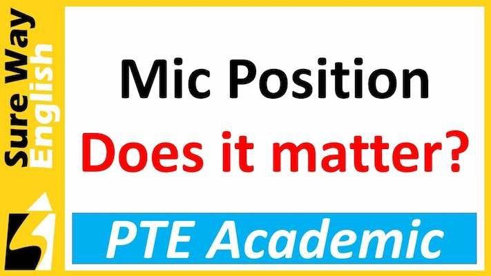 Mic position in PTE Academic