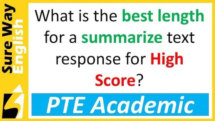 PTE Summarize Text Length