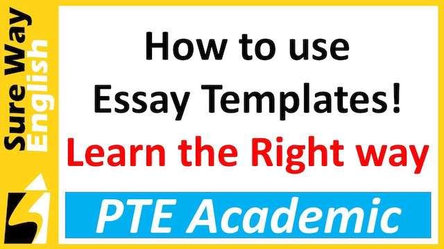 PTE Write Essay Templates